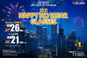 2021 HAPPY NO WEAR GLASSES ReLEx® SMILE & V-LASIK JEC-JAVA @ Surabaya